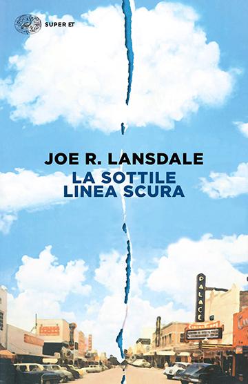 Joe R. Lansdale - La sottile linea scura