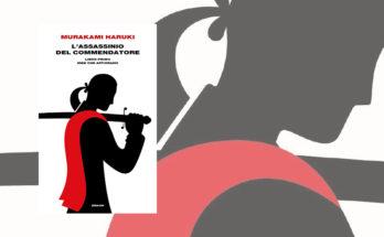 L'assassinio del commendatore libro primo - Haruki Murakami - Recensione - Anteprima