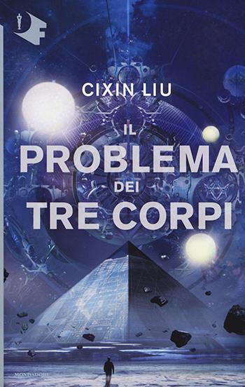 Il problema dei tre corpi - Cixin Liu - Recensione