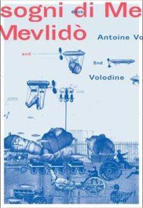 Sogni di Mevlidò - Antoine Volodine