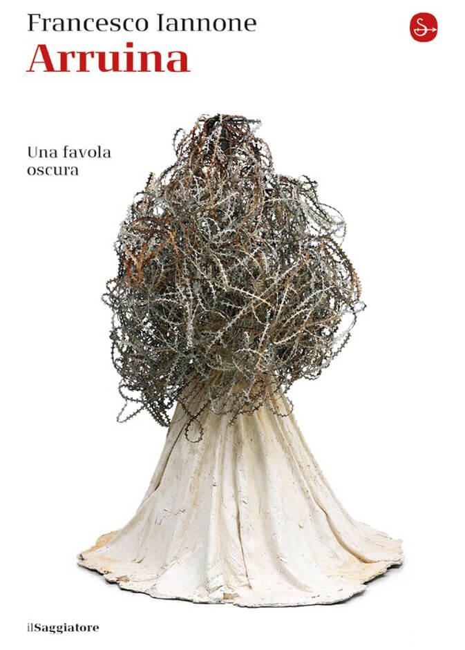 La copertina del libro Arruina, esordio dell'autore Francesco Iannone