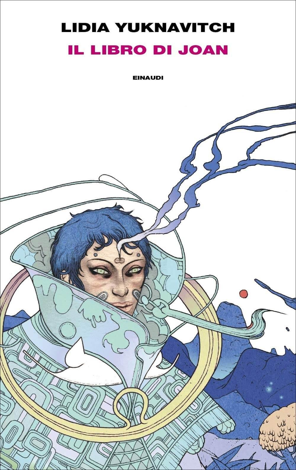 La copertina di Il Libro di Joan dell'autrice Lidia Yuknavitch