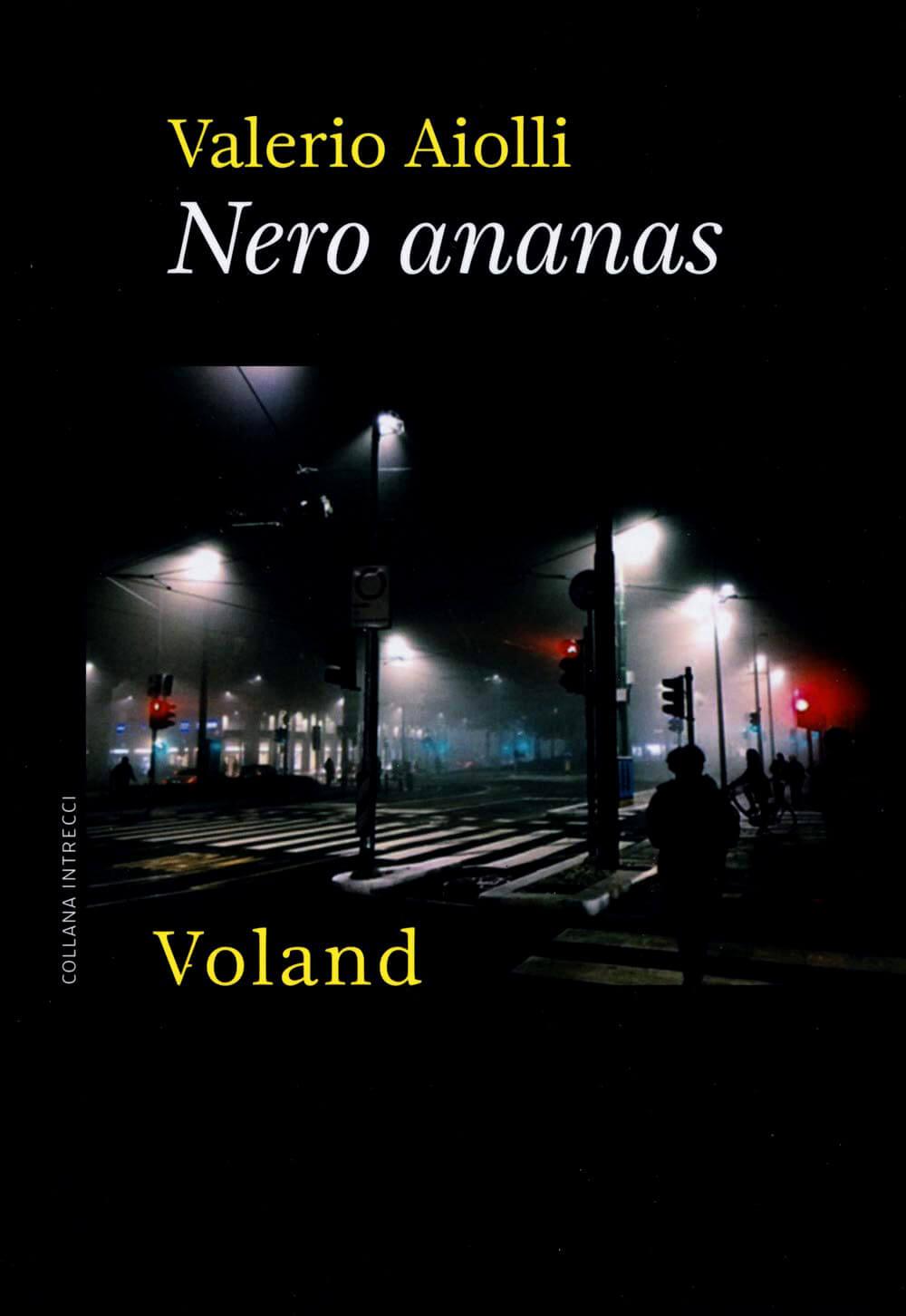 Nero ananas - Valerio Aiolli - Recensione