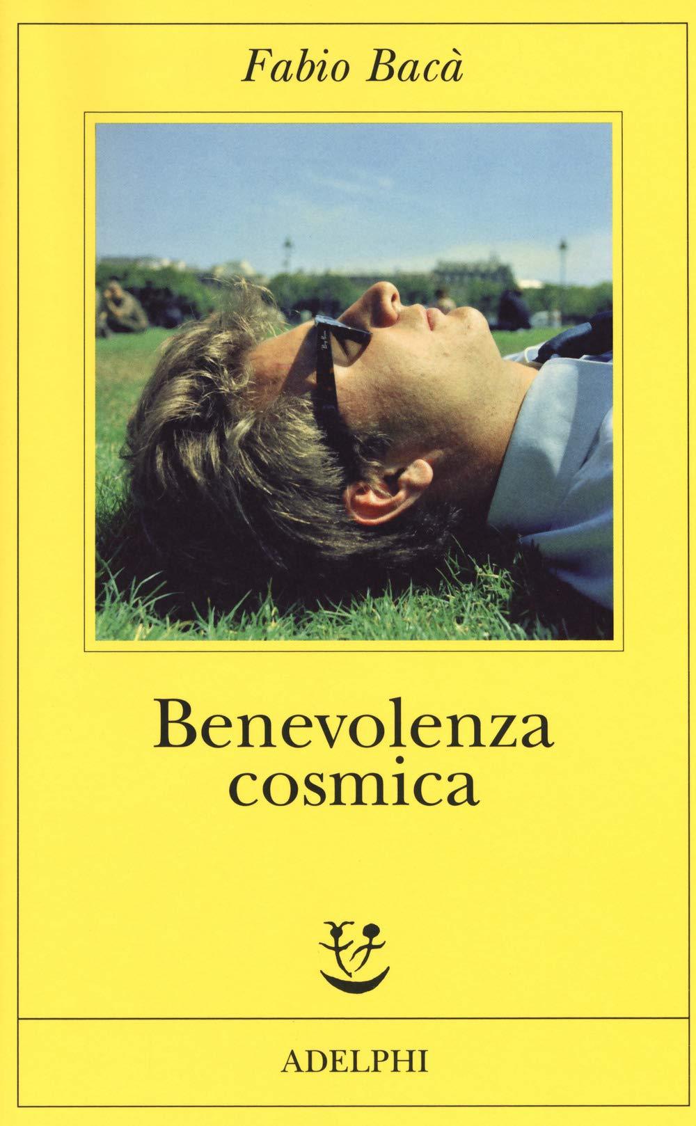 Benevolenza Cosmica - Fabio Bacà - Recensione