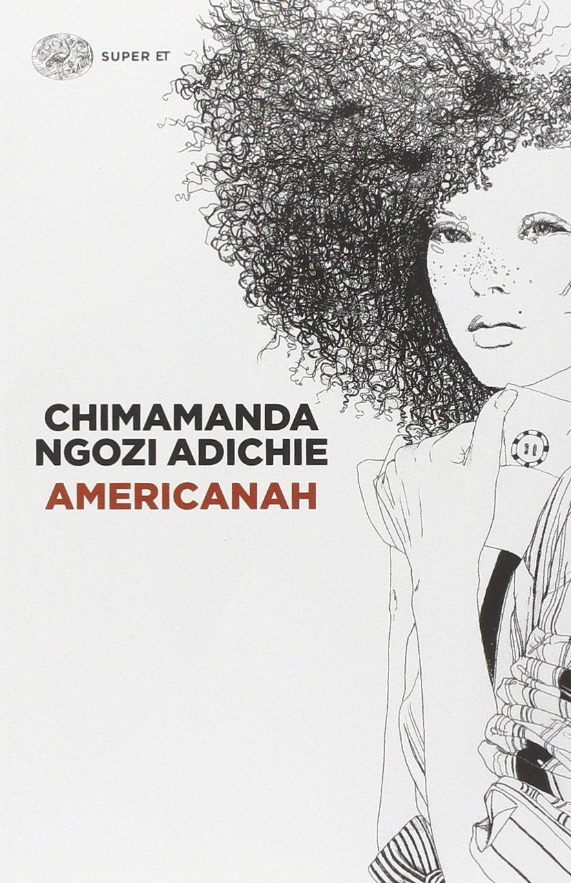 Americanah - Chimamanda Ngozi Adichie - Recensione
