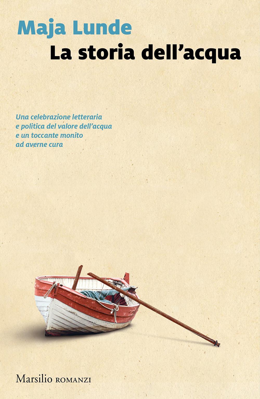 La storia dell'acqua - Maja Lunde - Recensione