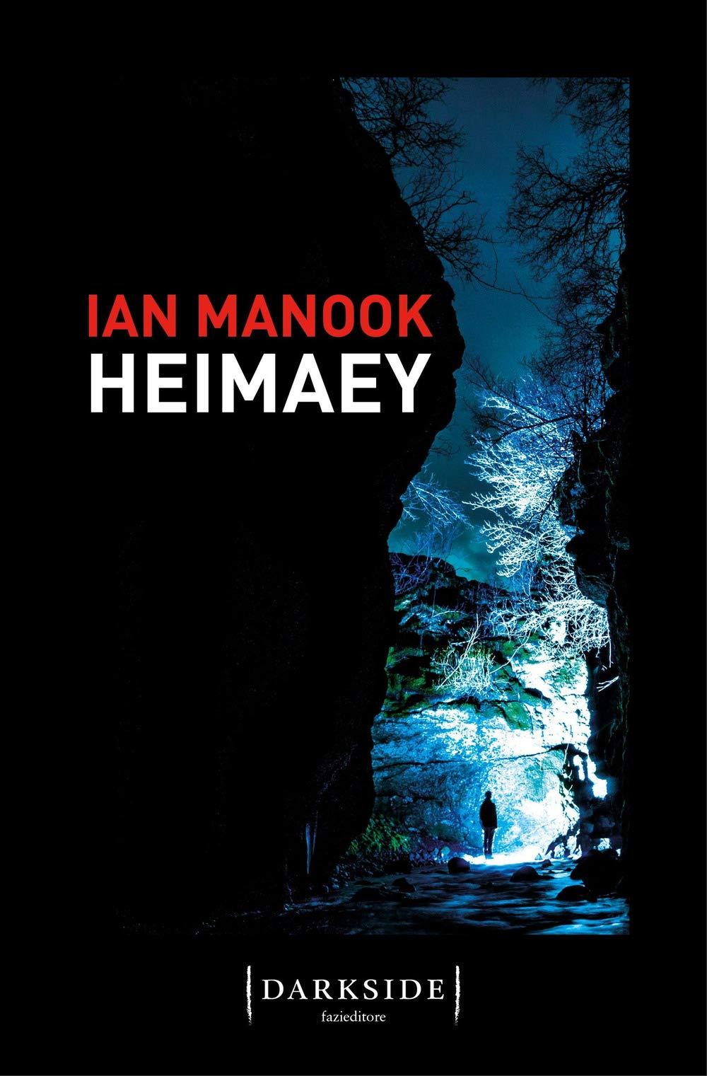 Libri Ottobre 2019 - Heimaey - Ian Manook - Fazi