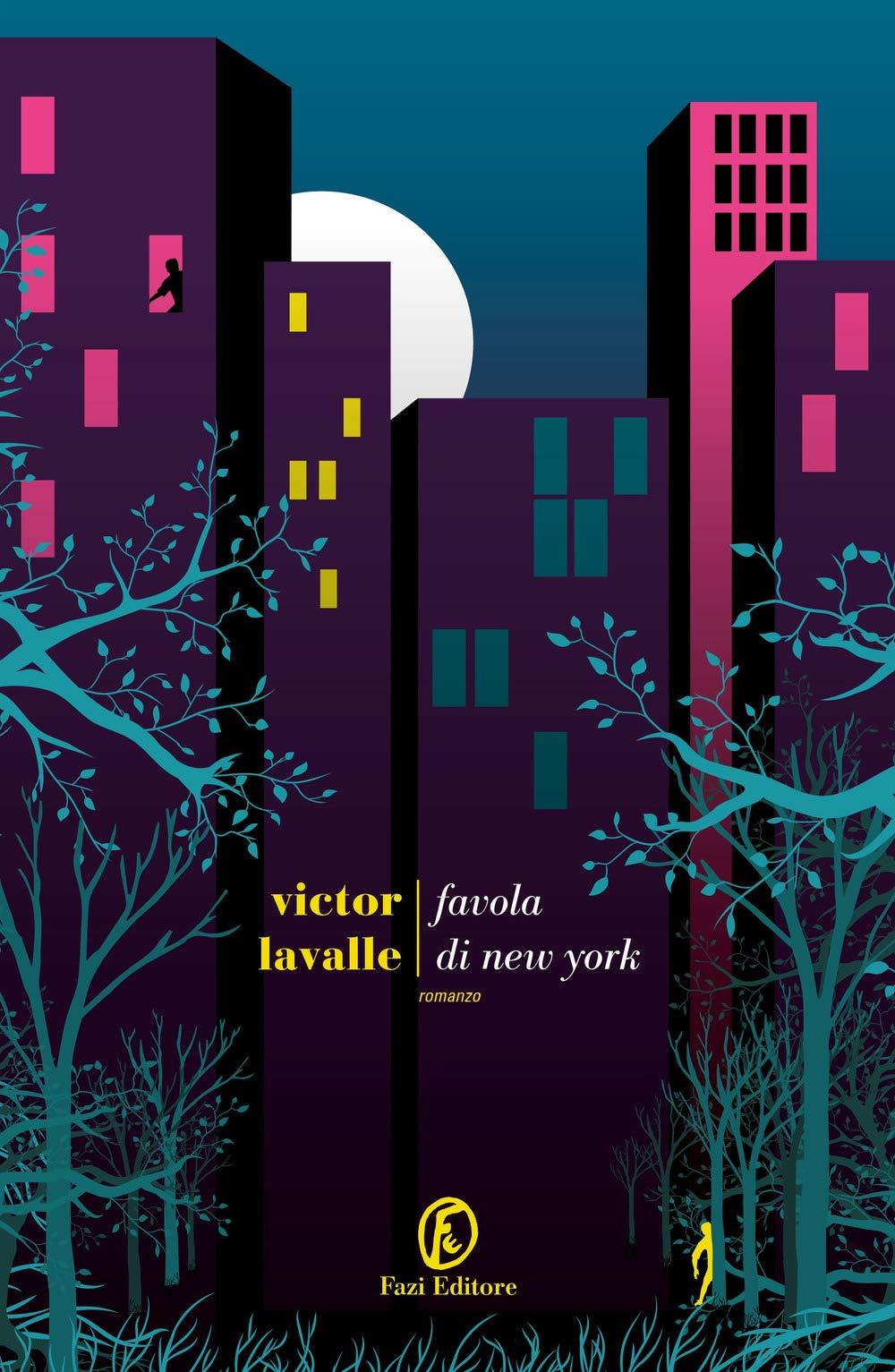 Victor LaValle - Favola di New York - Fazi