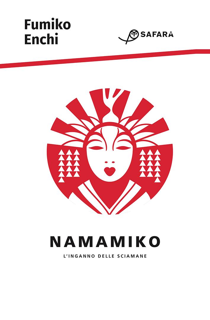 Namamiko. L'inganno delle sciamane - Fumiko Enchi - libri Dicembre 2019
