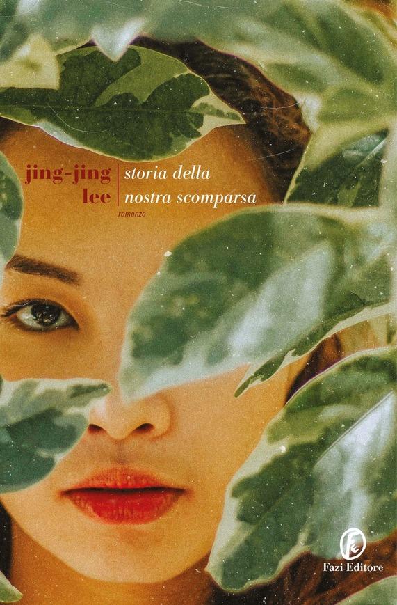 Storia della nostra scomparsa - Jing-Jing Lee - Libri Gennaio 2020