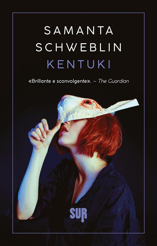 Kentuki - Samanta Schweblin - Recensione