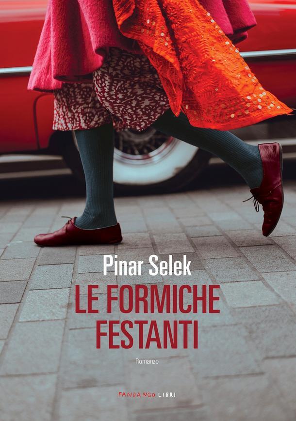 Le formiche festanti - Pinar Selek - Libri Febbraio 2020