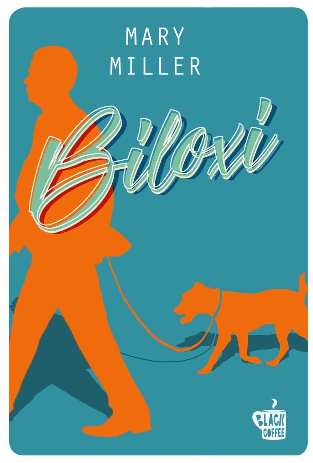 Biloxi - Mary Miller - Maggio 2020