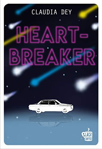 Heartbreaker - Claudia Dey - Giugno 2020