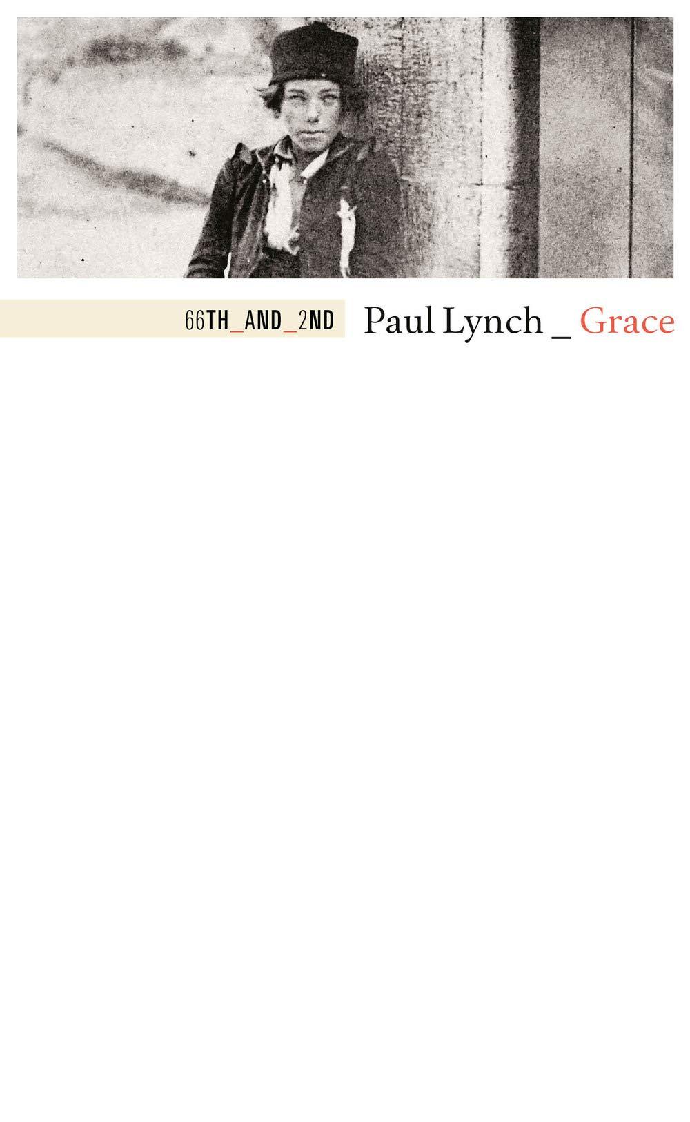 Paul Lynch - Grace