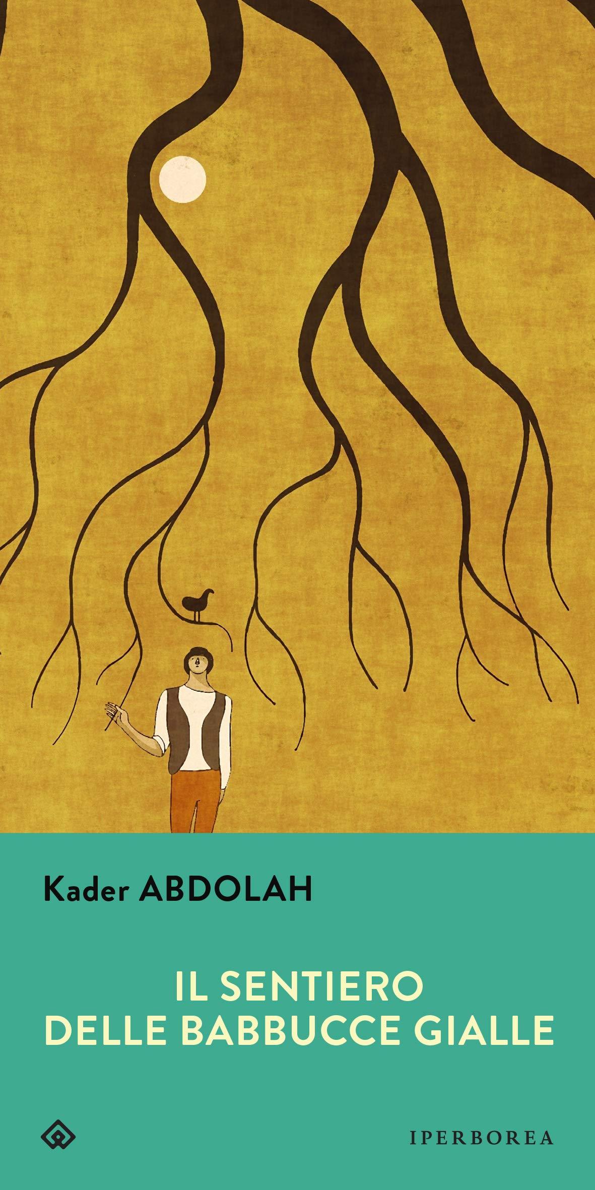 Il sentiero delle babbucce gialle - Kader Abdolah copertina