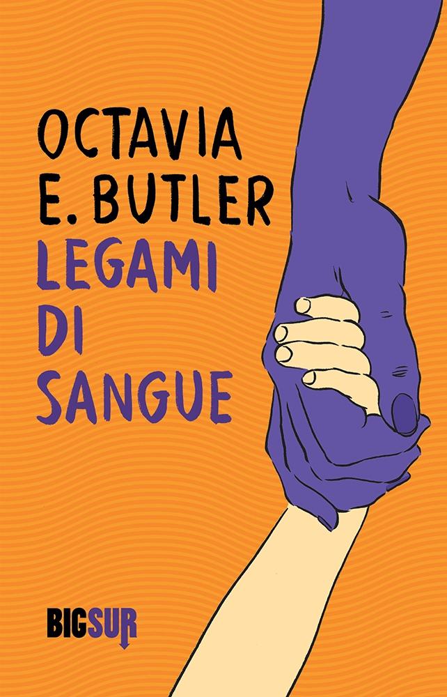 Legami di sangue - Octavia Butler