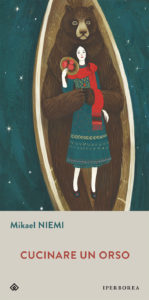 Cucinare un orso - Mikael Niemi cover