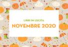 Libri in uscita a Novembre 2020